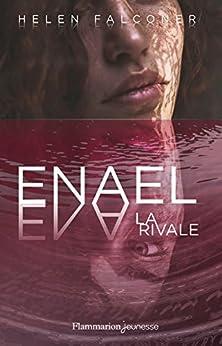 Enael (Tome 2) - La Rivale par [Falconer, Helen]