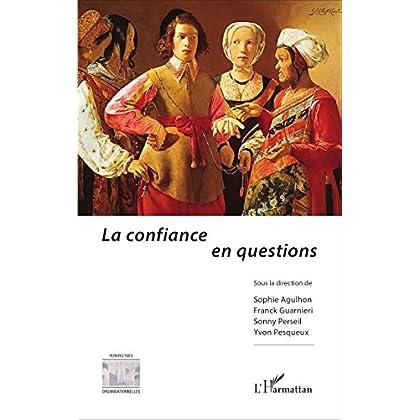 La confiance en questions (Perspectives organisationnelles)