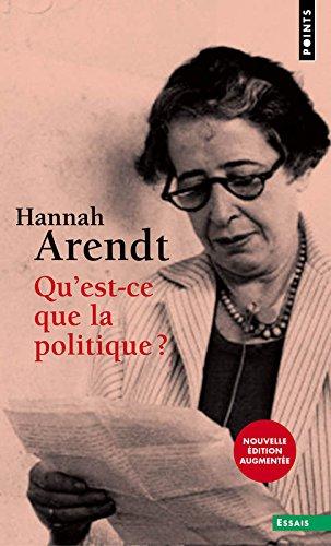 Qu'est-ce que la politique ? par Hannah Arendt
