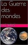 La Guerre des mondes - Format Kindle - 1,44 €