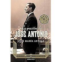 La Pasión De José Antonio (BEST SELLER)