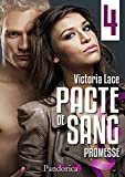 Promesse: Pacte de Sang, T4 (French Edition)