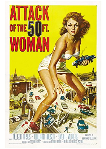 attack-of-the-50-ft-woman-movie-poster-1958-nathan-hertz-juran-allison-hayes-as-nancy-archer-a2-size