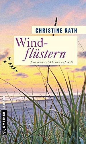 Windflüstern: Ein Romantikkrimi auf Sylt (Kriminalromane im GMEINER-Verlag)