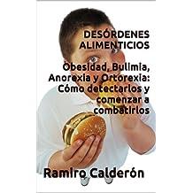 Desórdenes Alimenticios (Adicciones del Nuevo Milenio nº 3) (Spanish Edition)