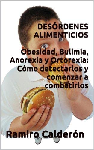 Desórdenes Alimenticios (Adicciones del Nuevo Milenio nº 3) por Ramiro Calderón