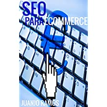 SEO para Ecommerce: Cómo posicionar tu comercio electrónico