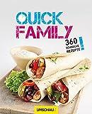 Quick Family: 360 schnelle Rezepte