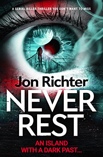 Never Rest: a serial killer thriller you don't want to miss (English Edition)