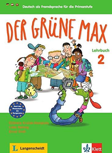 Der grüne Max. Lehrbuch. Per la Scuola elementare: 2 por unknown