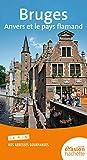 Guide Evasion Bruges, Anvers et le pays flamand