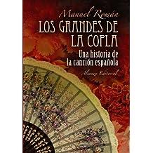 Los grandes de la copla: Historia de la canción española (Libros Singulares (Ls))