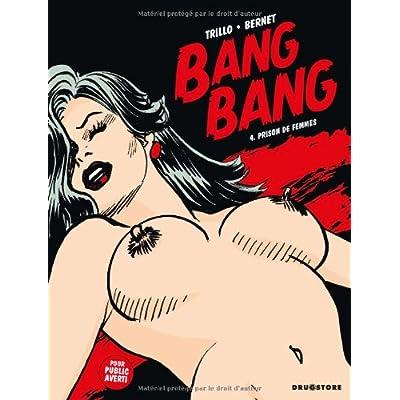 Bang Bang, Tome 4 : Prison de femmes