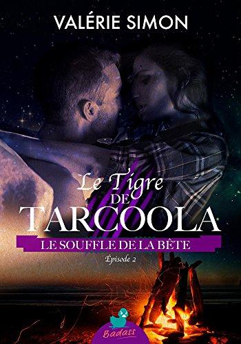 Le Tigre de Tarcoola, pisode 2 : Le Souffle de la Bte