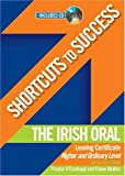 The Shortcuts to Success the Irish Oral