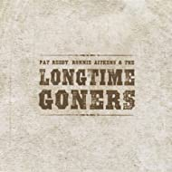 Pat Reedy, Ronnie Aitkens and the Longtime Goners