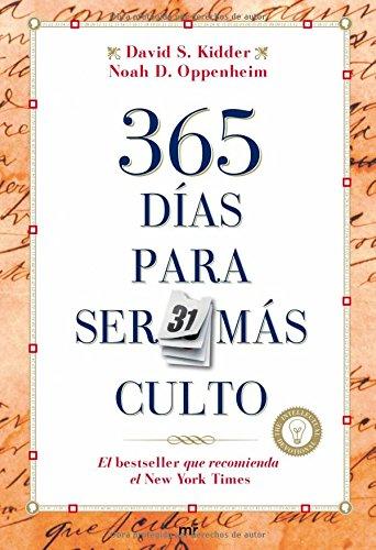 365 días para ser más cultos por David S. Kidder