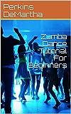 #7: Zumba Dance Tutorial For Beginners