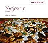 Le goût de Marjeyoun - Recettes du sud du Liban