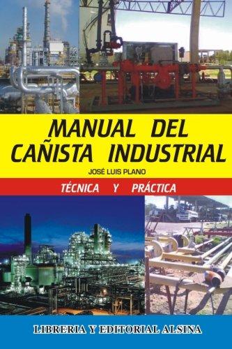 Manual del Cañista Industrial