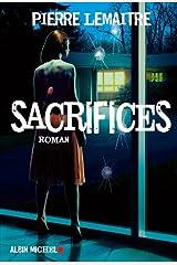 Sacrifices (Verhoeven Trilogy t. 3) Format Kindle