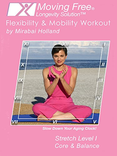 moving-free-longevity-solution-flexibility-mobility-workout-by-mirabai-holland