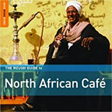 The Rough Guide to North African Cafe