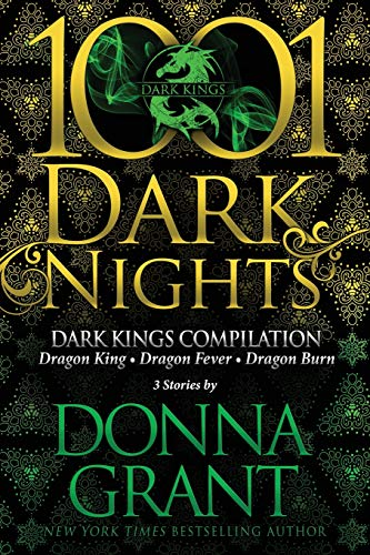 Dark Kings Compilation: 3 Stories by Donna Grant