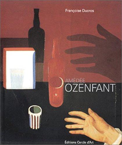Amédée Ozenfant par Françoise Ducros