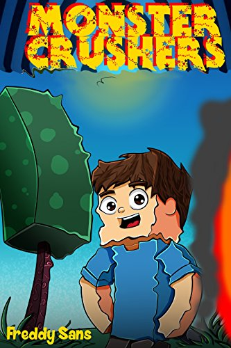 MonsterCrushers: ATTENTION!!! If You Like Zombie Wars! Redstone Islands or wimpy baby pig cows or Dank Dog Cat Noob Memes, Then This book is for You (English - Spongebob Fall Kindle