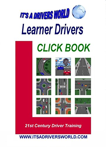 Learner Drivers Click Book: 21st Century Driver Training eBook