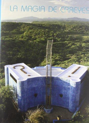 Descargar Libro La magia de Careyes (Arte y Fotografía) de Carlos Tello Díaz