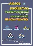 Image de Juegos y Problemas Matemáticos para el Desarrollo del Pensamiento.