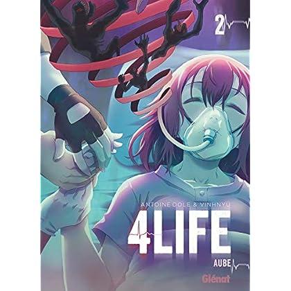 4life - Tome 02: Aube