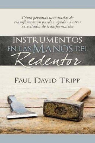 Instrumentos en las Manos del Redentor (Spanish Edition)