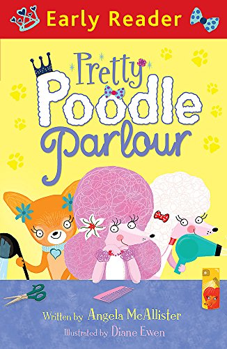 Pretty Poodle Parlour (Early Reader)