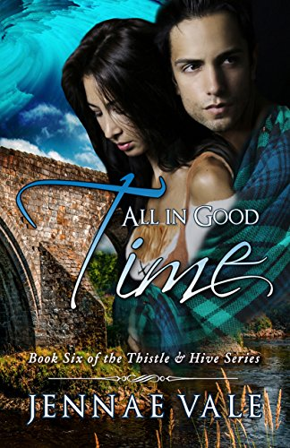 all-in-good-time-book-six-of-the-thistle-hive-series-english-edition