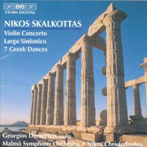 Violin Concerto / Largo Sinfonico / 7 Greek Dances