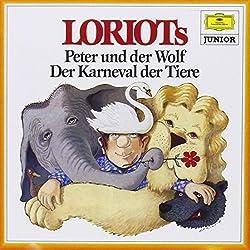 Loriots Peter und der Wolf / Karneval der Tiere