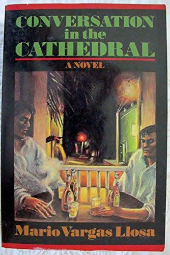 Conversation in the Cathedral por Mario Vargas Llosa