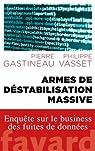 Armes de déstabilisation massive par Vasset