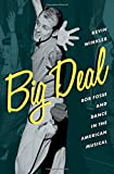 Big Deal: Bob Fosse and Dance in the American...