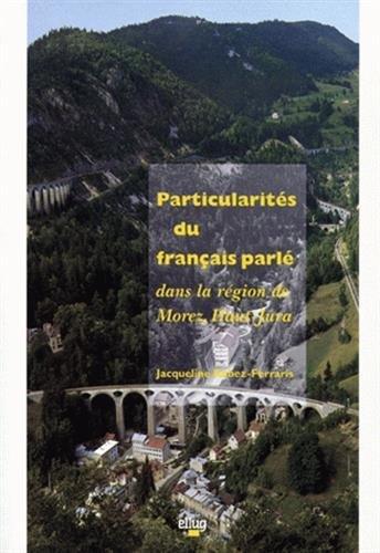 Particularités du français parlé dans la région de Morez, Haut-Jura