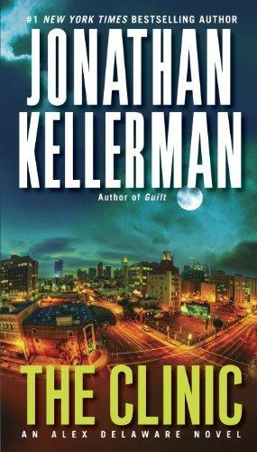the-clinic-an-alex-delaware-novel-by-jonathan-kellerman-2013-03-26