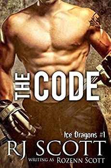 The Code (Ice Dragons Hockey Book 1) by [Scott, RJ, Scott, Rozenn]