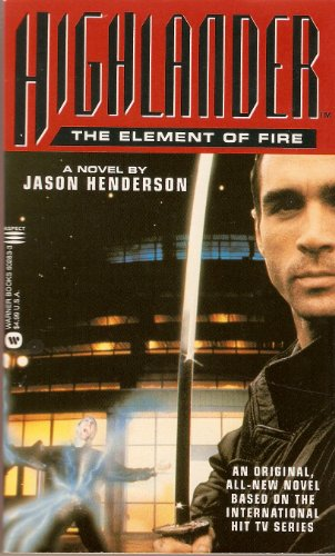 Highlander: Element of Fire por Jason Henderson