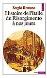 Histoire de l'italie du risorgimento a nos jours - Editions du seuil