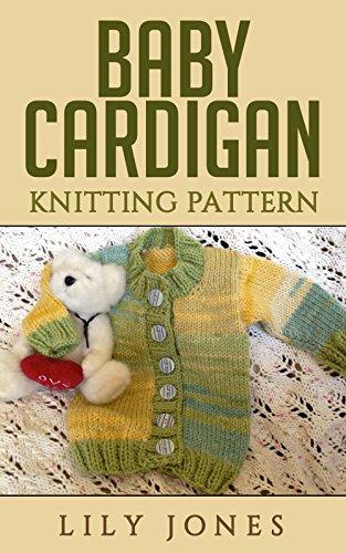 Baby Cardigan Knitting Pattern English Edition Ebook Lilly Jones