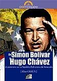 De Simon Bolivar à Hugo Chávez : Un panorama sur La República Bolivariana de Venezuela