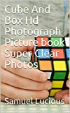 Cube And Box Hd Photograph Picture book Super Clear Photos (English Edition)